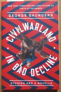 image of CivilWarLand in Bad Decline: Stories and a Novella