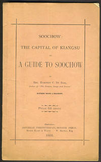 image of Soochow: The Capital of Kiangsu or A Guide to Soochow