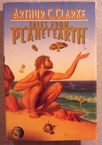 Tales from Planet Earth by  Arthur C Clarke - Hardcover - 1990 - from Book Nook and Biblio.co.uk