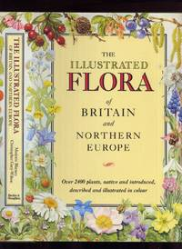 The Illustrated Flora of Britain and Northern Europe