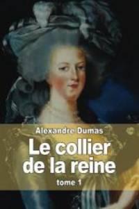 image of Le collier de la reine: Tome 1 (French Edition)