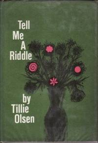 a summary of tell me a riddle by tillie olsen A short summary of tillie olsens i stand here ironing this free synopsis covers of lepers tell me a riddle by tillie olsen via barnesandnoblecom you might not.