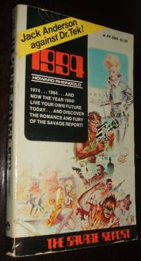 The Savage Report: 1994 by Howard Rheingold  - Paperback  - first thus  - 1974  - from biblioboy (SKU: 94277)