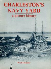 image of Charleston's Navy Yard: A Picture History
