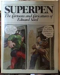 image of Superpen;  The Cartoons and Caricatures of Edward Sorel