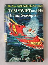 image of Tom Swift and His Diving Seacopter: The New Tom Swift Jr. Adventures #7