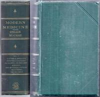 Modern Medicine Its Theory and Practice in Original Contributions by American and Foreign Authors. Volume I: Bacterial Diseases – Diseases of Doubtful or Unknown Etiology – Non-Bacterial Fungus Infections – The Mycoses. Second Edition, Thoroughly Revised
