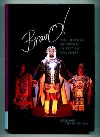 image of Bravo!: The History of Opera in British Columbia