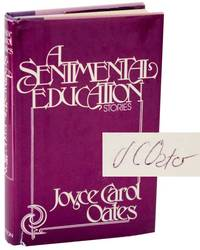 A Sentimental Education (Signed First Edition)
