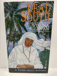 Dead South by Winona Sullivan - Paperback - 1997 - from Fleur Fine Books (SKU: 9780804115131)