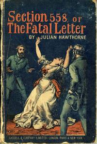 SECTION 558 OR THE FATAL LETTER: FROM THE DIARY OF INSPECTOR BYRNES ..