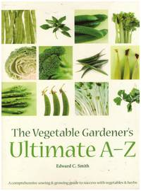 image of THE VEGETABLE GARDENER'S ULTIMATE A - Z