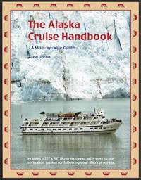 The Alaska Cruise Handbook: A Mile-By-Mile Guide by  Joe Upton - Paperback - from World of Books Ltd and Biblio.com