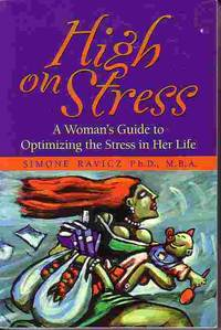 image of High On Stress Woman's Guide to Optimizing the Stress in Her Life