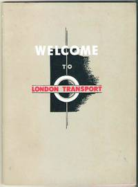 Welcome to London Transport: a Booklet for the Information of the Staff of London Transport