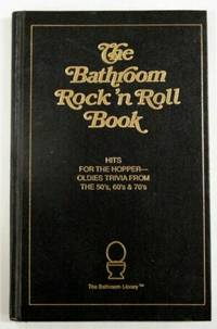 The Bathroom Rock 'N Roll Book