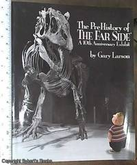 image of The Pre-History Of The Far Side (10th Anniversary Exhibit)