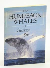 The Humpback Whales of Georgia Strait: Waters - Journal of the Vancouver Aquarium Volume 8, 1985