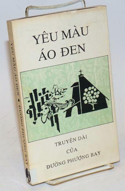 Long Beach, CA: Nguyet san Du'c Me Hang Cu'u Giup, . 232p., paperback, ex-library; a reading copy. L...