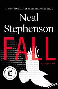 Fall; Or  Dodge in Hell: A Novel