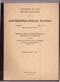 Preliminary Report on Biological Resources of the Glen Canyon Reservoir: Anthropological Papers, Number 31; Glen Canyon Series Number 2