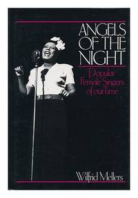 Angels of the Night: Popular Female Singers of our Time