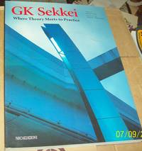 Gk Sekkei : Where Theroy Meets Practice
