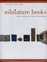 Miniature Books 4,000 Years of Tiny Treasures