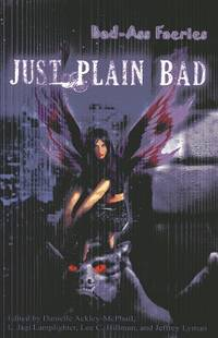 Bad-Ass Faeries 2: Just Plain Bad