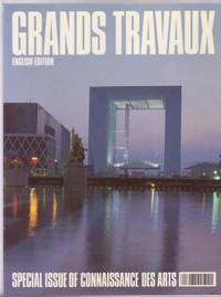 Grands Travaux (English Edition) - Special Issue of Connaissance Des Arts