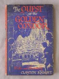 The Quest of the Golden Condor