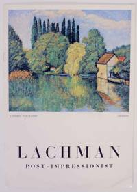 Harry Lachman: Post Impressionist