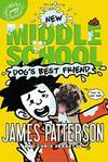 image of Middle School: Dog's Best Friend (Middle School: Book 8)