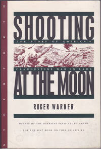 image of Shooting at the Moon: The Story of America's Clandestine War in Laos