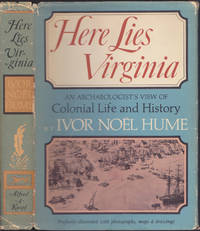 image of Here Lies Virginia; An Archaeologist's View of Colonial Life and History