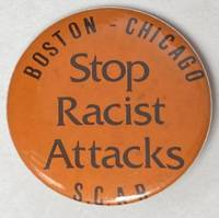 image of Boston - Chicago / Stop Racist Attacks [pinback button]
