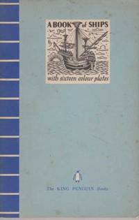 A Book Of Ships with 16 Colour Plates