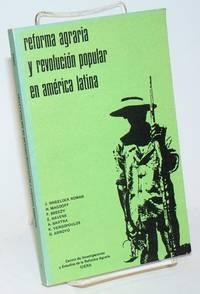 image of Reforma agraria y revolucíon popular en América Latina. Vol. 1