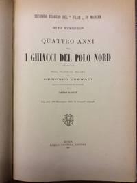 QUATTRO ANNI FRA I GHIACCI DEL POLO NORD.