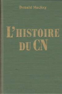 L\'Histoire Du CN (A History of Canadian National)