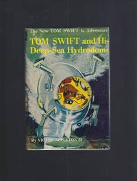 Tom Swift and His Deep-Sea Hydrodome #11 HB/DJ 1958 by Victor Appleton II - Hardcover - 1958 - from Keller Books and Biblio.co.uk