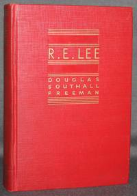 R. E. LEE: A BIOGRAPHY (Volume I, only)