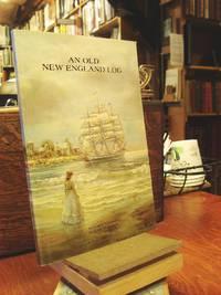 An Old New England Log