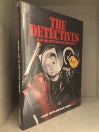 image of The Detectives; Crime and Detection in Fact and Fiction