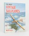 image of The World's Vintage Sailplanes, 1908-45