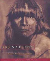 image of 500 Nations: An Illustrated History of North American Indians