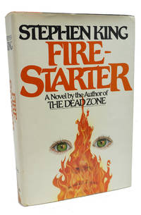 Firestarter by Stephen King - Signed First Edition - 1980 - from 1st Editions and Antiquarian Books, ABA, IOBA and Biblio.com