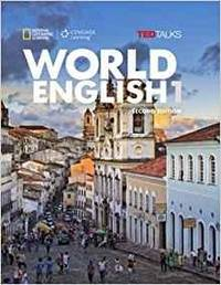 WORLD ENGLISH BOOK 1, STUDENT BOOK (WORLD ENGLISH, SECOND EDITION: REAL PEO PLE REAL PLACES REAL LANGUAGE)