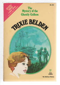 image of TRIXIE BELDEN: THE MYSTERY OF THE GHOSTLY GALLEON, #27.
