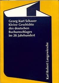 Kleine Geschichte des deutschen Buchumschlages im 20. Jahrhundert. mit 113  Abbildungen von Buchumschlägen aus der Sammlung Curt Tillmann.